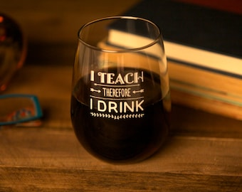 Personalized Stemless Wine Glass // Teacher Gift // Humorous Wine Glass// Back To School