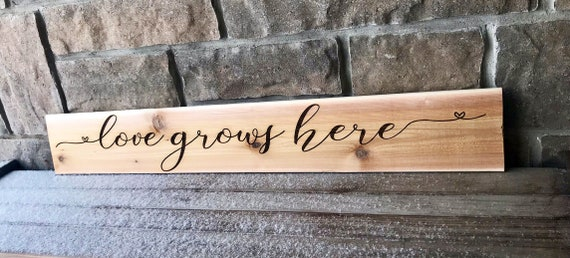 Engraved Cedar Wall hanging Love Grows Here