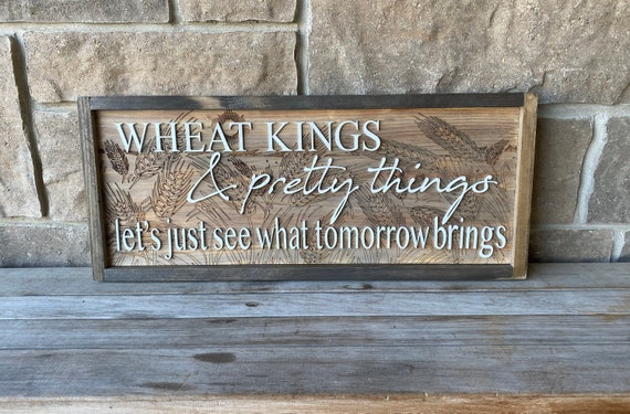Wheat Kings Laser Cut Wood Sign | Wall Decor | The Hip Lyrics |