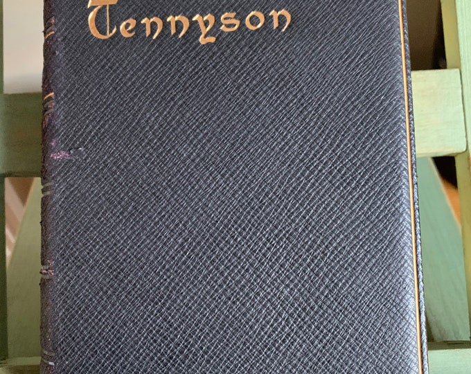 Leatherbound book - The Works Of Alfred Lord Tennyson With Etchings By John Jellicoe & Herbert Railton 1906 edition