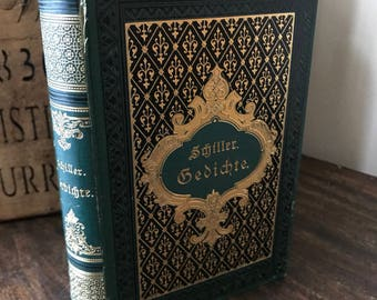 Johann Christoph Friedrich von Schiller Poetry Book published by Stuttgart in 1883, titled Schiller Gedichte in a Tooled Leather Binding