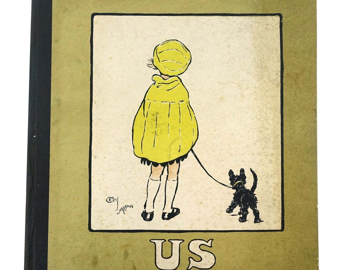 Rare First Edition 1922 Book by Cecil Aldin Titled 'US'