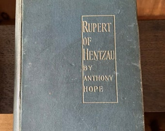 Rare Book First Edition 'Rupert Of Hentzau' By Anthony Hope