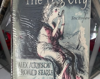 First Edition Book 'The Big City Or The New Mayhew' Alex Atkinson & Ronald Searle. With original dust jacket and in great condition!!