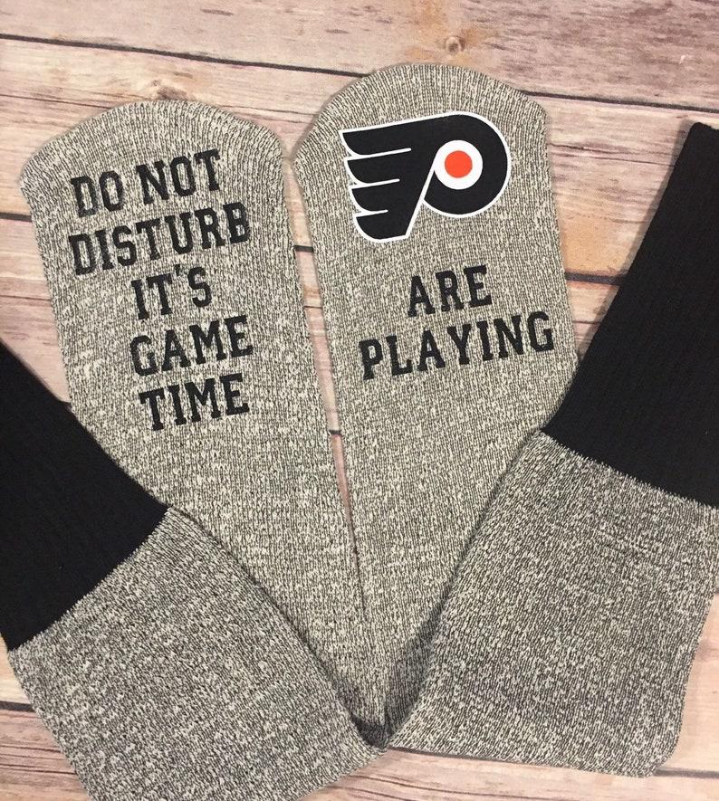 Do not disturb It/'s game time Philadelphia Flyers socks