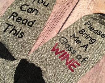 MENS If you could read this please bring me a glass of WINE Socks
