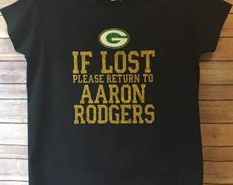 GLITTER-If Lost please return to Aaron Rodgers TShirt