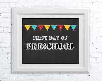First Day of School 2016 Printable