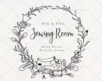 Sewing Room Wreath SVG & PNG Clipart Sublimation Graphic Design / Botanical Border Frame Floral Vector Needle Thread Scissors Thimble Art