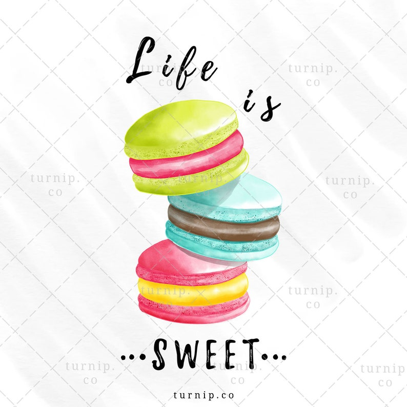 Life is Sweet Sublimation Macaroon Clipart Graphic Cartoon PNG