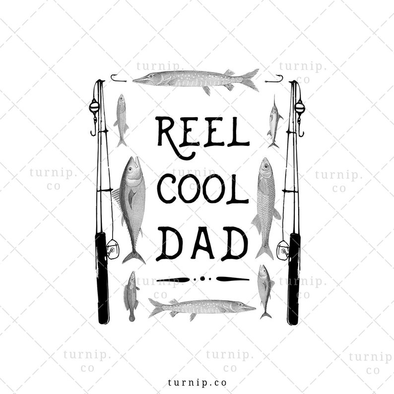 Reel Cool Dad PNG Fishing Sublimation Clipart Graphic Cartoon PNG
