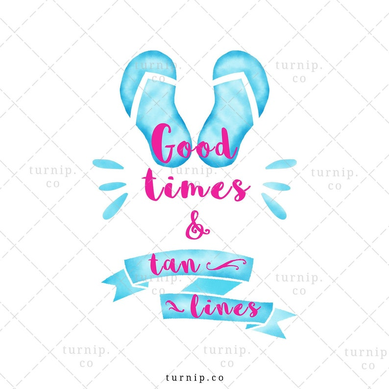 Good Times and Tan Lines Sublimation Clipart Graphics Cartoon PNG
