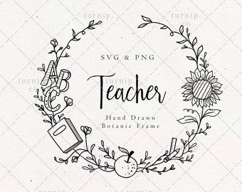 School Teacher Wreath SVG & PNG Clipart Sublimation Graphic Design / Sunflower Apples Book Alphabet Teaching Education College Back To Class
