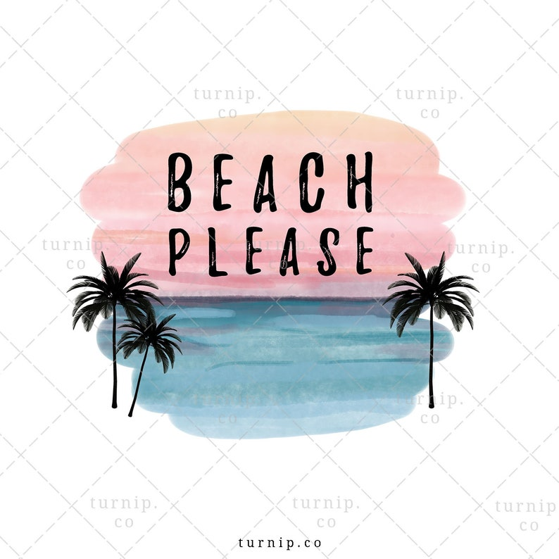 Beach Please Sublimation PNG Clipart Graphic Instant Digital image 0