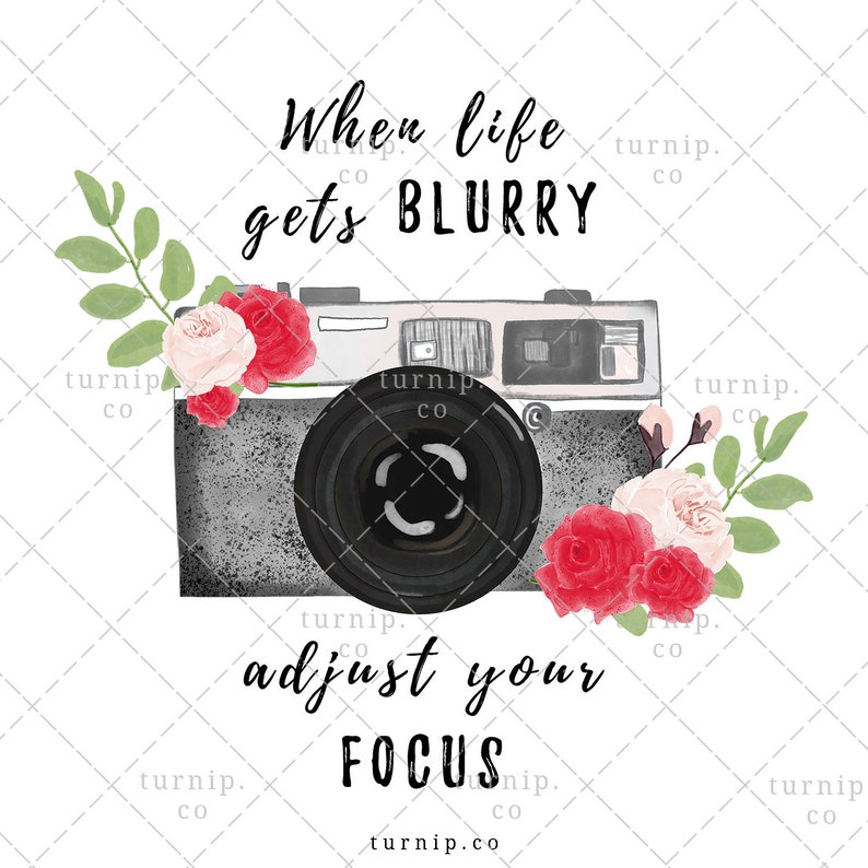 Watercolor camera focus quote png clipart sublimation graphic