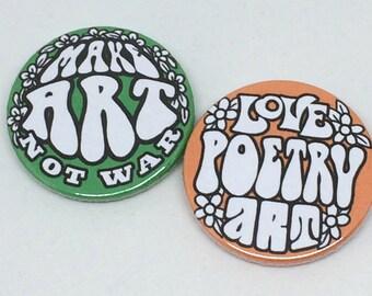 Love Art Poetry Hippy Badge or Magnet Duo