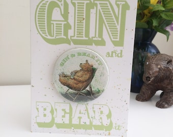 Gin and Bear It Cards with Badge or Magnet