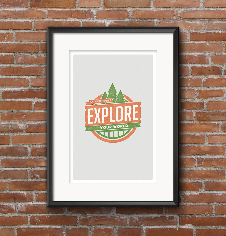 Outdoor Series  EXPLORE Your World 11x17 Giclee Poster image 0