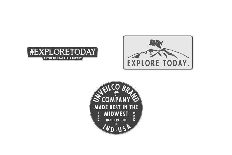 EXPLORE TODAY.  Hashtag Explore Today  UnVeilCo Brand & Co. image 0