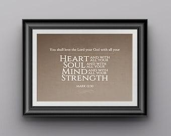 Scripture Art - Mark 12:30 - 8 x 10 Printable - Digital Download - Orange & Brown