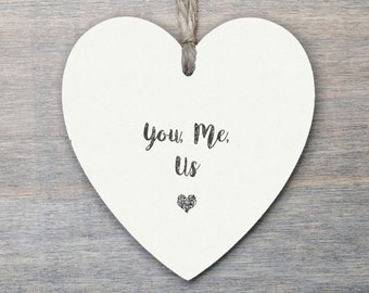 Wooden Hanging Heart, Valentine gift, Love Gift, wedding gift, You me us...