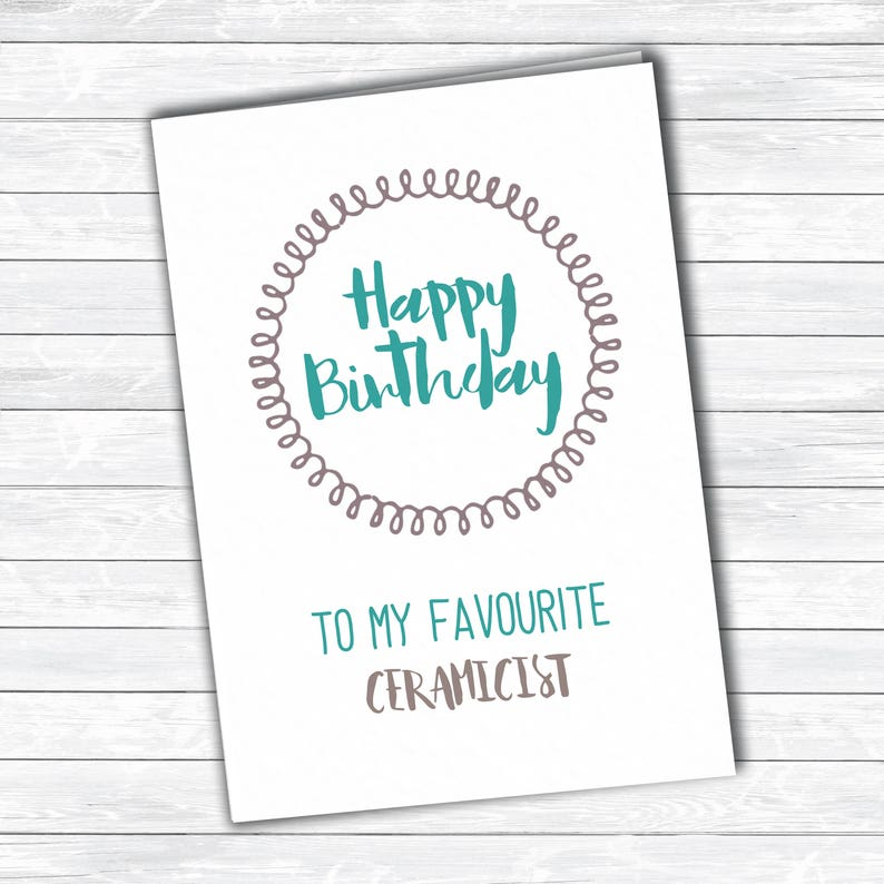 Ceramicist Birthday Card Favourite Engineer Funny