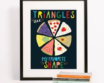 Triangles are my Favorite Shape Junk Food Art Print 8x10