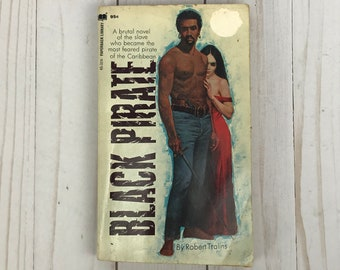 Black Pirate by Robert Tralins - Vintage Paperback Book - 1970 Paperback Library First Printing - Adult Novel - Romantic Adventure Thriller