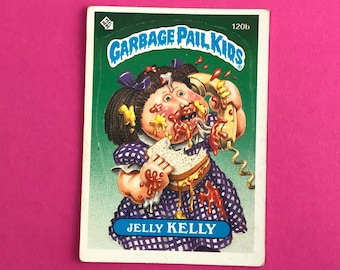 Garbage Pail Kids Sticker Card - JELLY KELLY 120b - Wanted Poster Back - 1986 Topps Trading Card - 1980's GPK Pop Culture - 80's Gag Gift