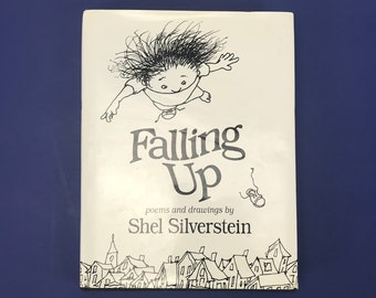 Falling Up Poems & Drawings by Shel Silverstein - 1996 Kid's Poetry Book - Hardcover w/ Dust Jacket - Bedtime Reading - Children's Book Gift