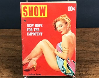 1950's SHOW Pocket Size Magazine for Men - Adult Entertainment Feat. Barbara Loden - Risque Pin Up Girl Picture Book July 1954 Vol. 2 No. 11