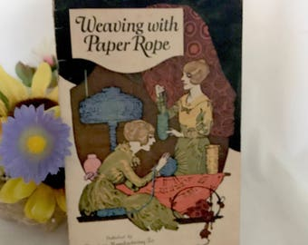 Weaving with Paper Rope - Vintage 1922 Crafting Instruction Booklet - Womens Craft - How To Book - Basket making - 1920s Paper Arts, Vintage