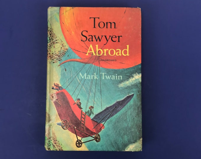 Tom Sawyer Abroad by Mark Twain Hardcover Book - 1967 Golden Press - Color Illustrations - Classic Literature - Vintage Ephemera - Book Gift