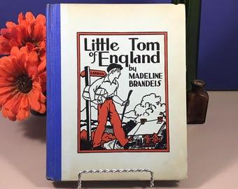 Little Tom of England by Madeline Brandeis - Vintage Children's Book - Real Photos - 1935 - Hardcover - Ephemera - Friendship Story - Travel