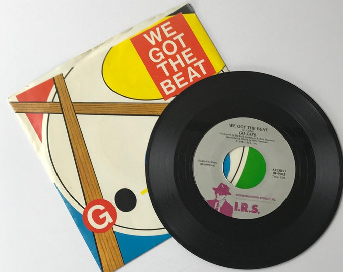 """Go-Go's We Got The Beat / Can't Stop The World 45 RPM Vinyl Record & Picture Sleeve - 1980's 7"""" Jukebox Single - 1981 GoGos - 80's Go Go's"""