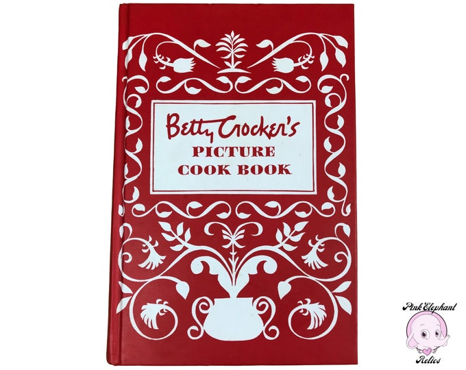 Betty Crocker's Picture Cookbook - Red Vintage 1950's Reprint 1998 Hardcover Betty Crocker Cook Book - Illustrated Classic Retro Recipe Book