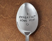 I Cerealsly Love You Hand Stamped Spoon Mothers Day Gift Valentines Day Boyfriend Gifts Girlfriend Birthday Gifts Boyfriend Anniversary Gift