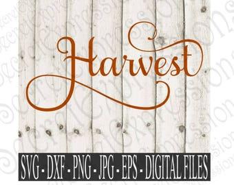 Harvest svg, Fall Sign Svg, Fall Svg, Thanksgiving Svg, Harvest Sign Svg, Digital File, EPS, DXF, PNG, Jpg, Svg, Cricut Svg, Silhouette Svg