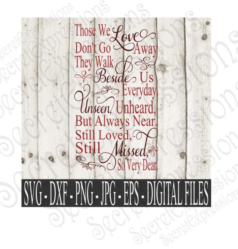 Download Those we love don't go away Svg Sympathy svg Digital | Etsy