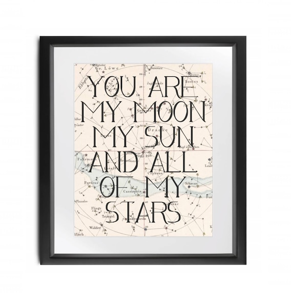Instant Download You Are My Moon My Sun And All Of My Stars Etsy