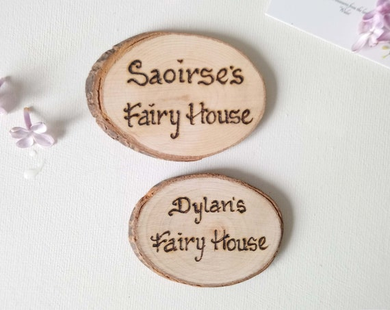 Wooden fairy Sign * Fairy house names  * Childrens room name * Handmade in Wales
