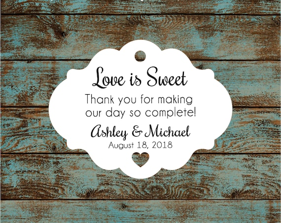 Love is Sweet Personalized Wedding Reception Favor Tags # 608 FREE SHIPPING!