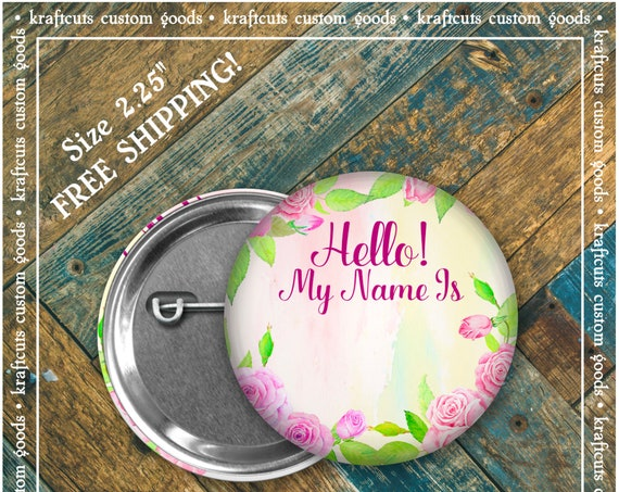 Hello My Name Is Name Badge ID Badge Pinback Buttons Floral 2 - FREE SHIPPING