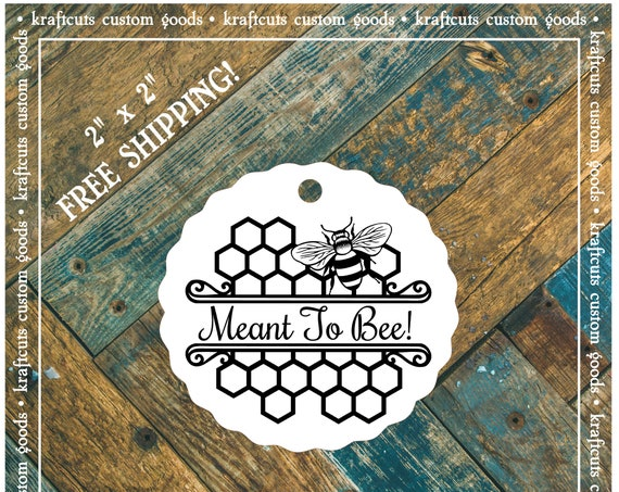 Meant to Bee Favor Tags #680 FREE SHIPPING!