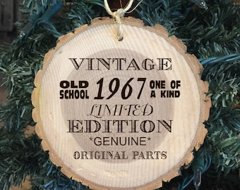 Personalized Wood Ornament for that one of a kind 50 year old. Add year born
