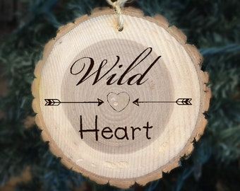 Wild at Heart Wood Ornament
