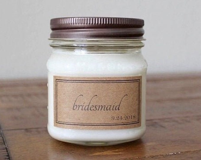 Bridesmaid Soy Candle Gifts - Personalized 8-Ounce Mason Jar Soy Candles with Bridesmaid Labels