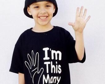 Im This Many, Birthday Shirt, Birthday T Shirt, Birthday Gift, Funny Shirt, Kids Birthday Shirt, Party Shirt, Boys or Girls,