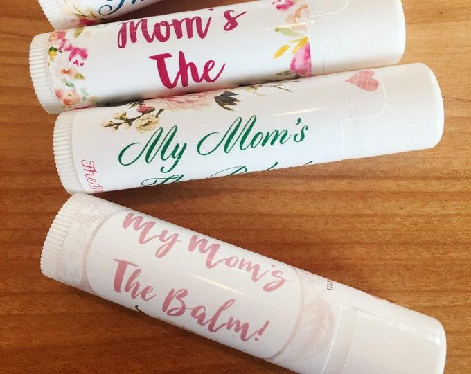 My Mom is The Balm Lip Balm Bundle | 4 lip balm bundle | The Balm Lady Lip Balm | Be Good to Your Lips | Mother's Day Bundle | Gift for Mom