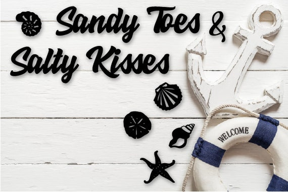 Sandy Toes Salty Kisses ..... Quotes & Wall Decor - Tak n Stik